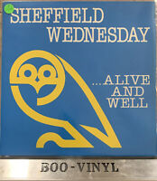 SHEFFIELD WEDNESDAY - ALIVE AND WELL - VINYL LP  RECORD EX+ / EX+ Con