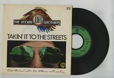 45 RPM SP DOOBIE BROTHERS TAKIN IT TO THE STREETS