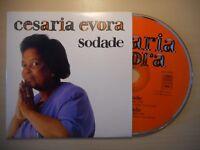 CESARIA EVORA : SODADE [ CD SINGLE ]