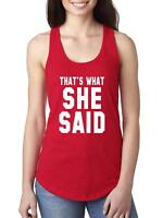 Funny Novelty Sayings That's What She   Women Tops Next Level Racerback Tank Top
