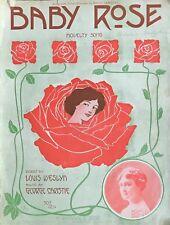 1911 Baby Rose Novelty Sheet Music Louis Weslyn, George Christie, Maud Lambert