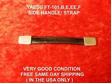 YAESU FT-101 FT-101B/E/EE/EX/F SERIES SIDE HANDLE / STRAP VERY GOOD CONDITION