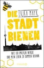Die Stadtbienen von Erika Mayr (2018, Taschenbuch)