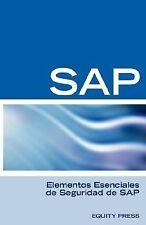 Elementos Esenciales de Seguridad de Sap by Alfredo Hernandez (2006, Paperback)