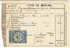 RECU DE PAIEMENT LYCEE DE MOULINS 1876 TIMBRES FISCAUX