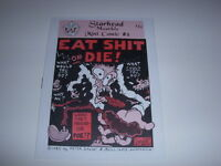 EAT SH*T OR DIE! #8, Starhead Monthly Mini Comic, by Peter Bagge, Mint 1985