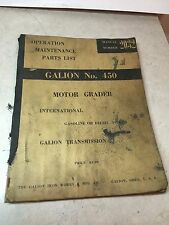 Operation Maintenance Parts List Galion No. 450 Motor Grader # 2032+