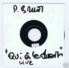 45 RPM SP PATRICK BRUEL QUI A LE DROIT TEST PRESSING