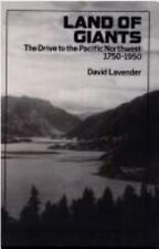 Land of Giants: The Drive to the Pacific Northwest, 1750-1950 (Paperback or Soft