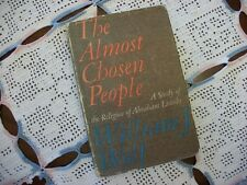 The Almost Chosen People (William J. Wolf, 1959 1st Edition Hardcover)