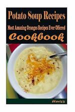Potato Soup Recipes :Healthy and Easy Homemade for Your Best Friend by...
