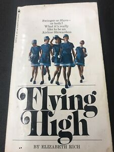 vintage Flying High Swinger Or Slave What Is Really Like To Be Stewardess 1971