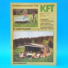 DDR KfT Kraftfahrzeugtechnik 7/1986 Camptourist CT 6-2 W und 7 Dacia 500 QEK L