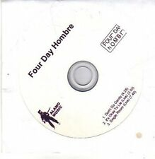 (CB508) Four Day Hombre, Don't Go Gently - 2006 DJ CD