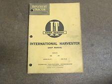 International Harvester 600 650 tractor I & T repair manual