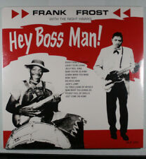 FRANK FROST with the NIGHT HAWKS Hey Boss Man! NEW, SEALED VINYL ALBUMORG MUSIC