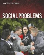 Social Problems by Alex Thio and Jim D. Taylor (2011, Paperback)