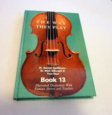 RARE The Way They Play Book 13 Music Philosophy Applebaum Zilberquit Saye ~ NOS