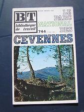 Bibliothèque de travail - BT n° 744 - 1972 - le pac national des cévennes