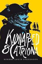KidnappedAND Catriona, Stevenson, Robert Louis, Very Good Book