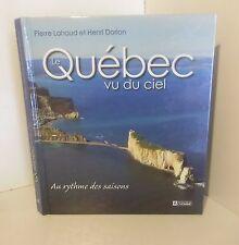 Quebec vu du ciel.Pierre LAHOUD / Henri DORION.Les Editions de l'Homme CB3