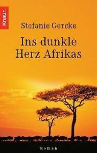Ins dunkle Herz Afrikas von Gercke, Stefanie   Buch   Zustand gut
