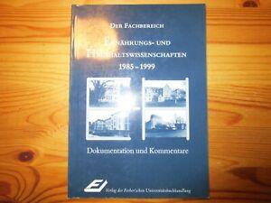 Der Fachbereich Ernährungs- und Haushaltswissenschaften 1985 - 1999