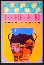 The High Road Edna O'Brien HB/DJ 1st printing November 1988 FINE/NEAR FINE