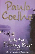 Like the Flowing River: Thoughts and Reflections by Paulo Coelho | Paperback Boo