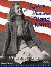 Bear Brand & Bucilla #317 c.1940 - American Fashions in New Hand Knits