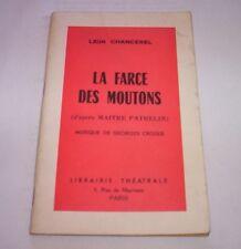 l' FARCE DES MOUTONS Leon Chancerel Librairie Theatrale Paris livre