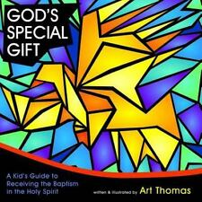 God's Special Gift: A Kid's Guide to Receiving the Baptism in the Holy Spirit (P
