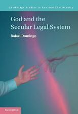 God and the Secular Legal System: By Domingo, Rafael