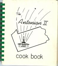 ITALIAN COOKBOOK - WINDBER, PENNSYLVANIA - THE ANTONIAN II - 1987 - GREAT BOOK!
