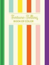 Fortune-Telling Book of Colors by Chronicle Books and K. C. Jones (2014,...