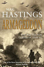 Good, Armageddon - The Battle For Germany 1944-45, Hastings, Max, Book