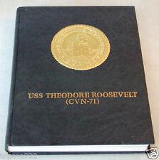 2003 USS THEODORE ROOSEVELT CVN-71 U.S NAVY ORIGINAL CRUISE BOOK.