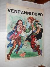 VENT ANNI DOPO A Dumas Europea 1967 Lodestro Roberto Borghi narrativa ragazzi di