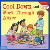 Cool Down and Work Through Anger, Paperback by Meiners, Cheri J.; Johnson, Me...
