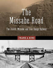 The Missabe Road: The Duluth, Missabe and Iron Range Railway-ExLibrary