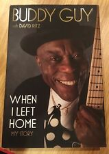 BUDDY GUY SIGNED WHEN I LEFT HOME MY STORY BOOK AUTOGRAPH BLUES KING PHOTO