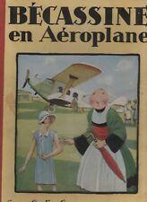 PINCHON. Bécassine en aéroplane. Editions Gautier-Languereau 1930. EO
