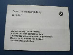 BMW K 75 RT ZUSATZ BETRIEBSANLEITUNG K57RT MOTORRAD SUPPLEMENTARY MANUAL