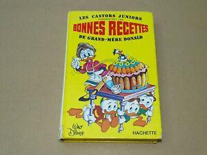 *** Castors Juniors : Les Bonnes Recettes de Grand-Mère Donald *** Disney - 1972