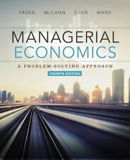Managerial Economics by Brian T. McCann, Mike Shor, Luke M. Froeb and Michael R.