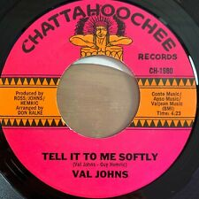 """Val Johns - Tell ItTo Me Softly // 7"""" - 1. US-Pressing - TOP condition"""
