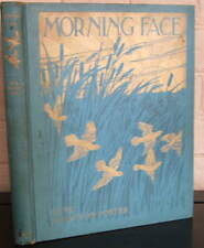Morning Face. Gene Stratton-Porter, 1916 first edition