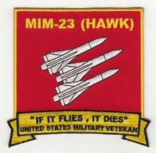 """Hawk Mim-23 patch """"If it flies,it dies"""" 4"""" embroidered patch"""