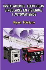 Instalaciones eléctricas Singulares en Viviendas y Automatismos by Miguel...