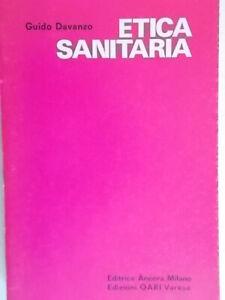 Etica sanitariaDavanzo guidoancora oari1976 filosofia morale medicina nuovo